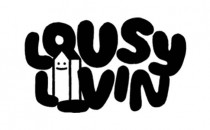 LOUSY LIVIN